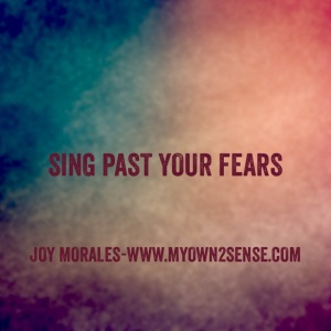 Sing Past Your Fears
