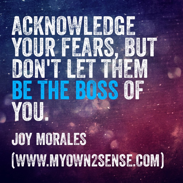Be The Boss of Your Fears
