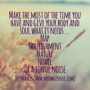Give your body what it needs